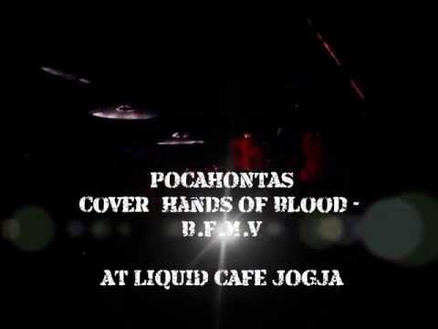 Pocahontas Band at LIQUID JOGJA (Cover : Hands Of Blood - BFMV)
