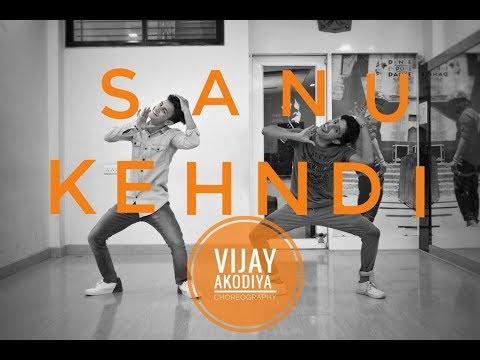 Sanu Kehndi   Vijay Akodiya   Choreography