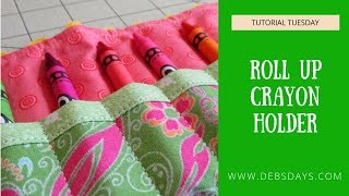 How to Make a Roll Up Crayon Holder - Quick & Easy Sewing Project