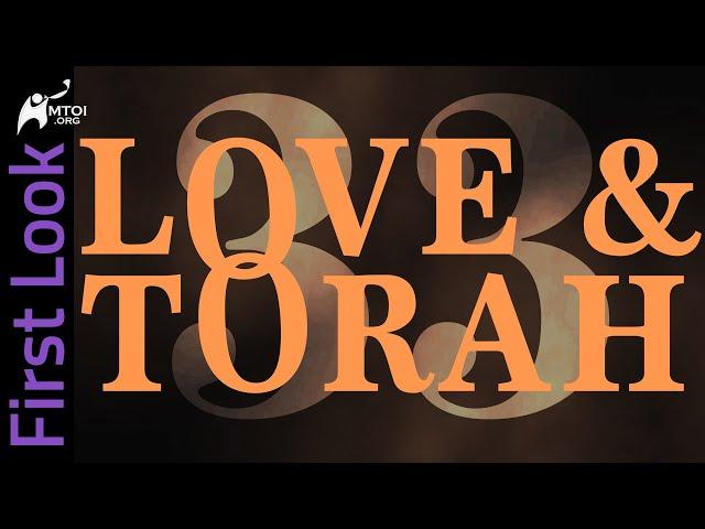 First Look | Love & Torah | Part 33