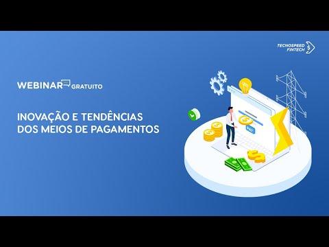 Webinar: Inovação e tendências dos meios de pagamento