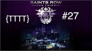 Saints Row The Third - Walkthrough Gameplay - Part 27 [HD] (X360/PS3/PC)