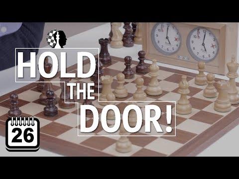 Los 100 patrones que hay que saber #26: Hold the door! | Estrategia de Ajedrez