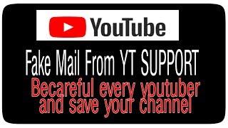 وهمية البريد من ytsupport الحذر كل creater و حفظ قناتك