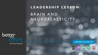 Tony Richards on Brain and Neuroplasticity