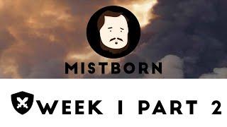 Mistborn RPG - Episode 1, Part 2 - Ashfallen