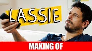 Vídeo - Making Of – Lassie