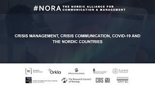 Crisis Management, Crisis Communication, COVID-19 and the Nordic countries