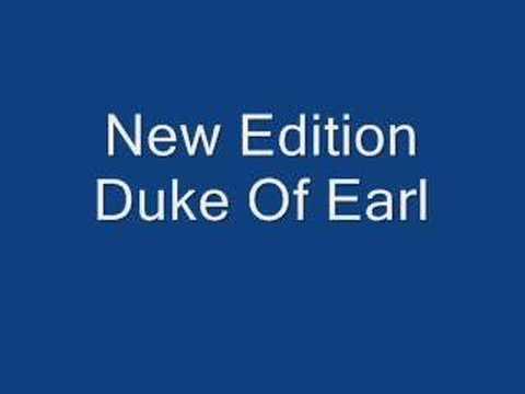 New Edition Duke of earl