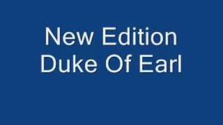 Watch New Edition Duke Of Earl video