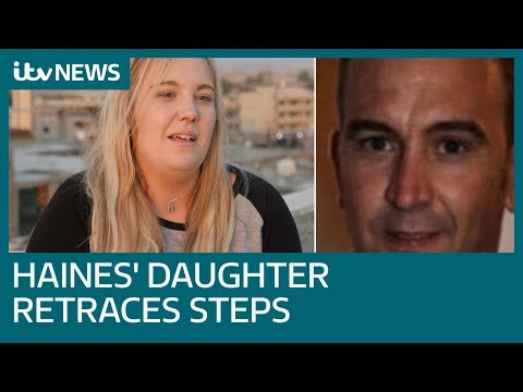 Daughter of British aid worker David Haines murdered by ISIS travels to Syria | ITV News