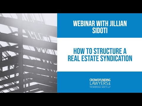 How to Structure a Real Estate Syndication