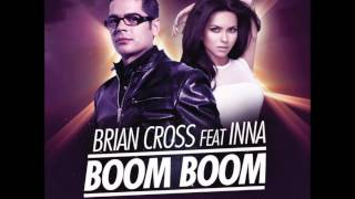 Watch Brian Cross Boom Boom Ft Inna video