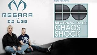 Megara vs DJ Lee - Chaos (Single Edit)