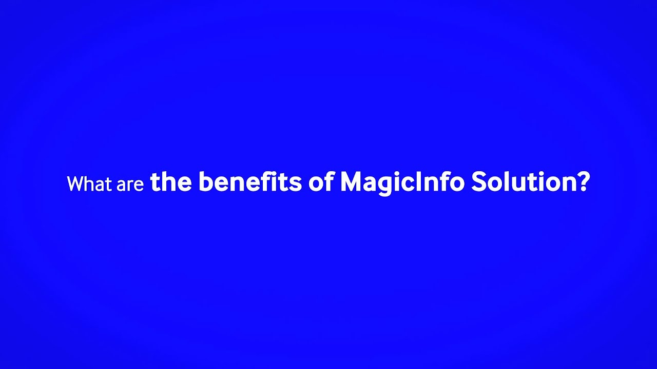 Samsung Magic Info Solution