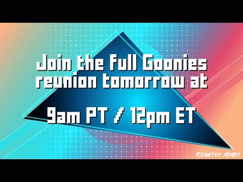 Reunited Apart: The Goonies PREVIEW