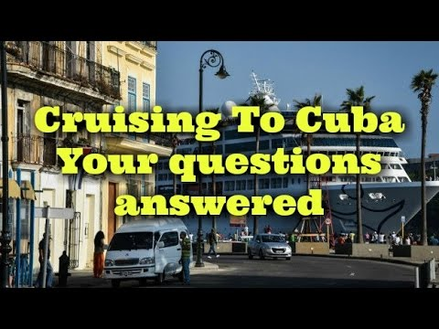 Cruising to Cuba 2017 Things I Wish I Knew - Your questions answered. - tourism, tips and secrets