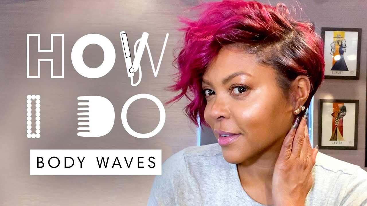 Taraji P. Henson's Body Waves Tutorial for Natural Hair