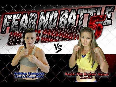 fear no battle 5  ashley samples vs kayla quotthe krakenquot hanak