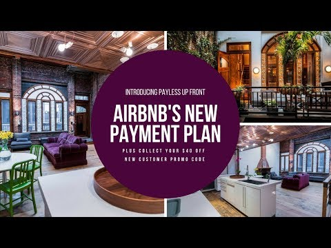Airbnb Pay Less Upfront Tutorial + $40 Airbnb 2018 Coupon Code Towards Your Next Family Vacation