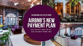 Gambar cover Pay Less Upfront Tutorial + Airbnb Promo Code 2020 | Airbnb Payment Plan