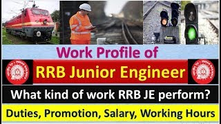 Duties of RRB JUNIOR ENGINEER 2019 || Promotions,Salary,Working Hours
