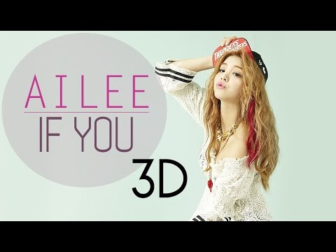 AILEE - IF YOU 3D Version (Headphone Needed)