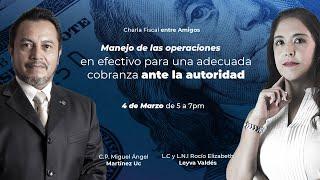 Cadefi - Charlas fiscales - Manejo de las operaciones en efectivo para una adecuada cobranza...
