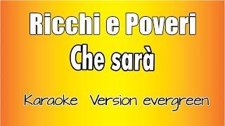 Ricchi e Poveri - Che Sarà (Karaoke Italiano con testo)