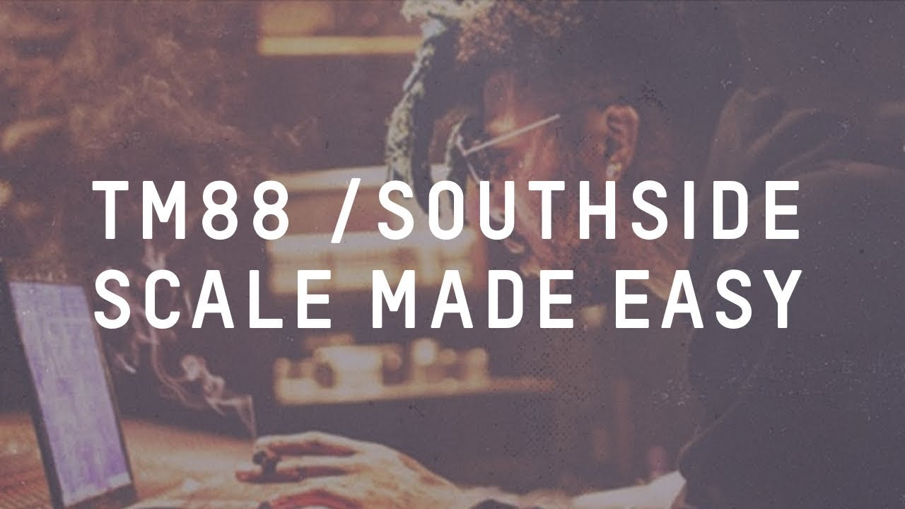 How To EASILY Record In The TM88/SOUTHSIDE scale