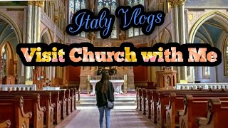 Visit Church in Italy with me || Italy Vlogs ||