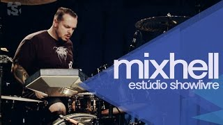 """We want your soul""/""White ropes""/""Saturate"" - Mixhell no Estúdio Showlivre"
