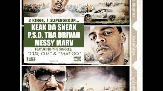 THAT GO - Da Bidness - (Keak Da Sneak, PSD Tha Drivah & Messy Marv)