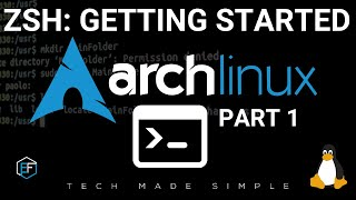 Arch Linux: Getting Started With ZSH