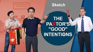 "2018 Comedy Skit | Christian Video ""The Pastor's 'Good' Intentions"""