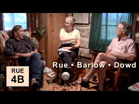 "Loyal Rue pt 4B: ""Nature Is Enough"" (w Barlow and Dowd)"
