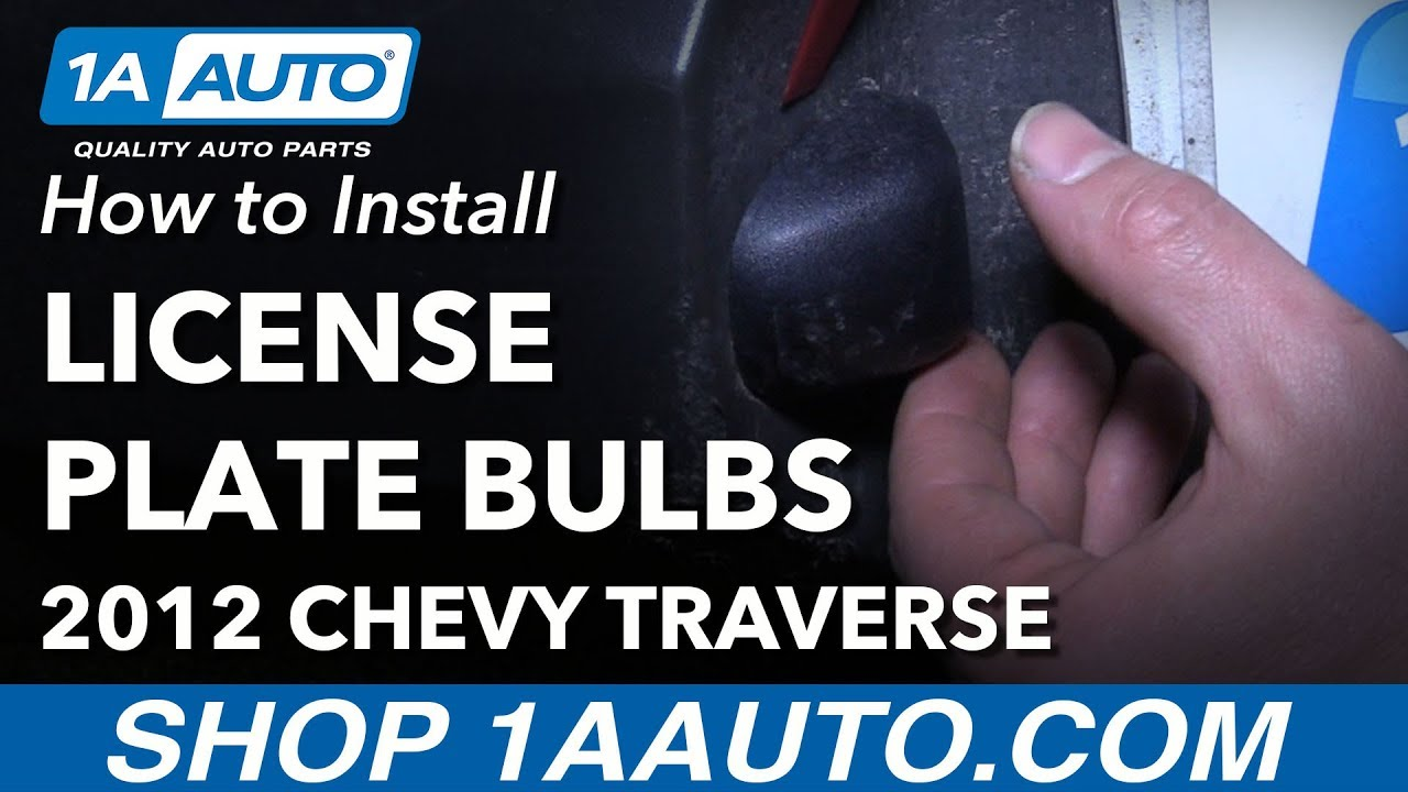 how to replace license plate light bulbs 09 17 chevy traverse youtube