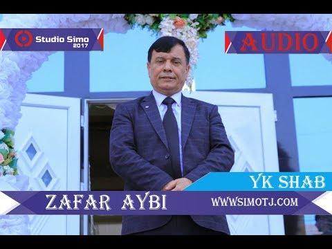 Зафар Аюби - як Шаб | Zafar Aybi - Yk Shab