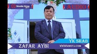Зафар Аюби   як Шаб  Zafar Aybi   Yk Shab