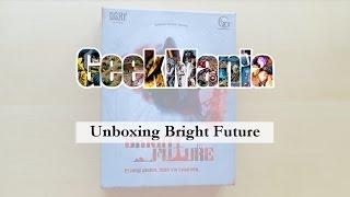Скачать Unboxing Bright Future GeekMania Pl