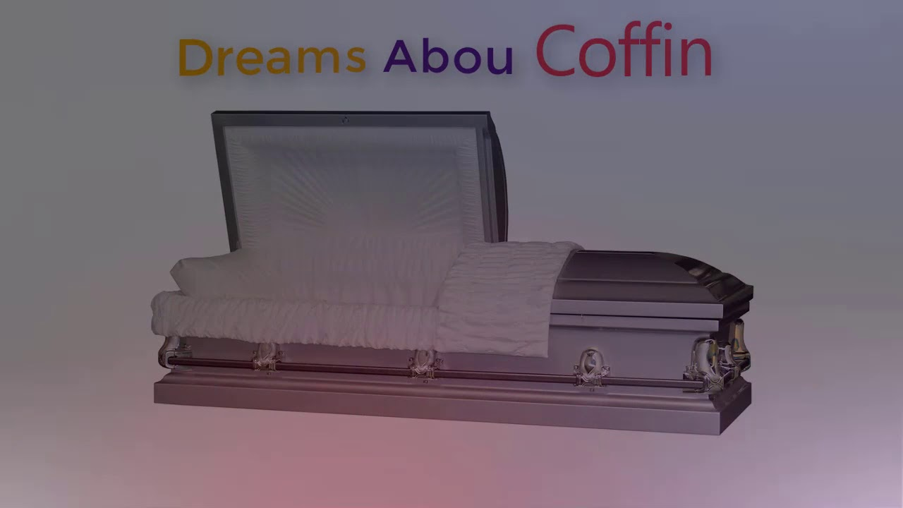 Dream Interpreter. Coffin dreams - it will be over