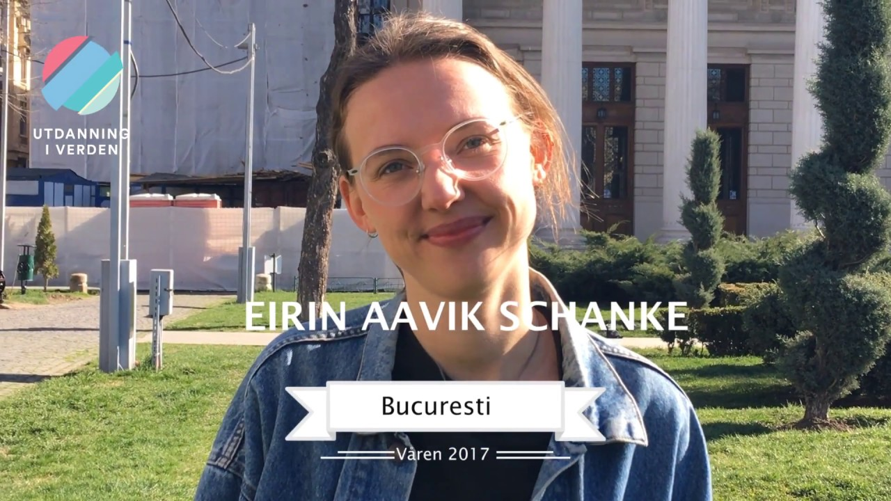 Utdanning i verden – Eirin Aavik Schanke, UD-praktikant i Romania