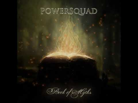 Powersquad - Book of Myths (Official Audio)