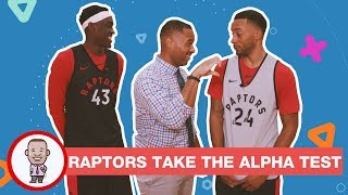 TORONTO RAPTORS TAKE THE ALPHA TEST ON CABBIE PRESENTS