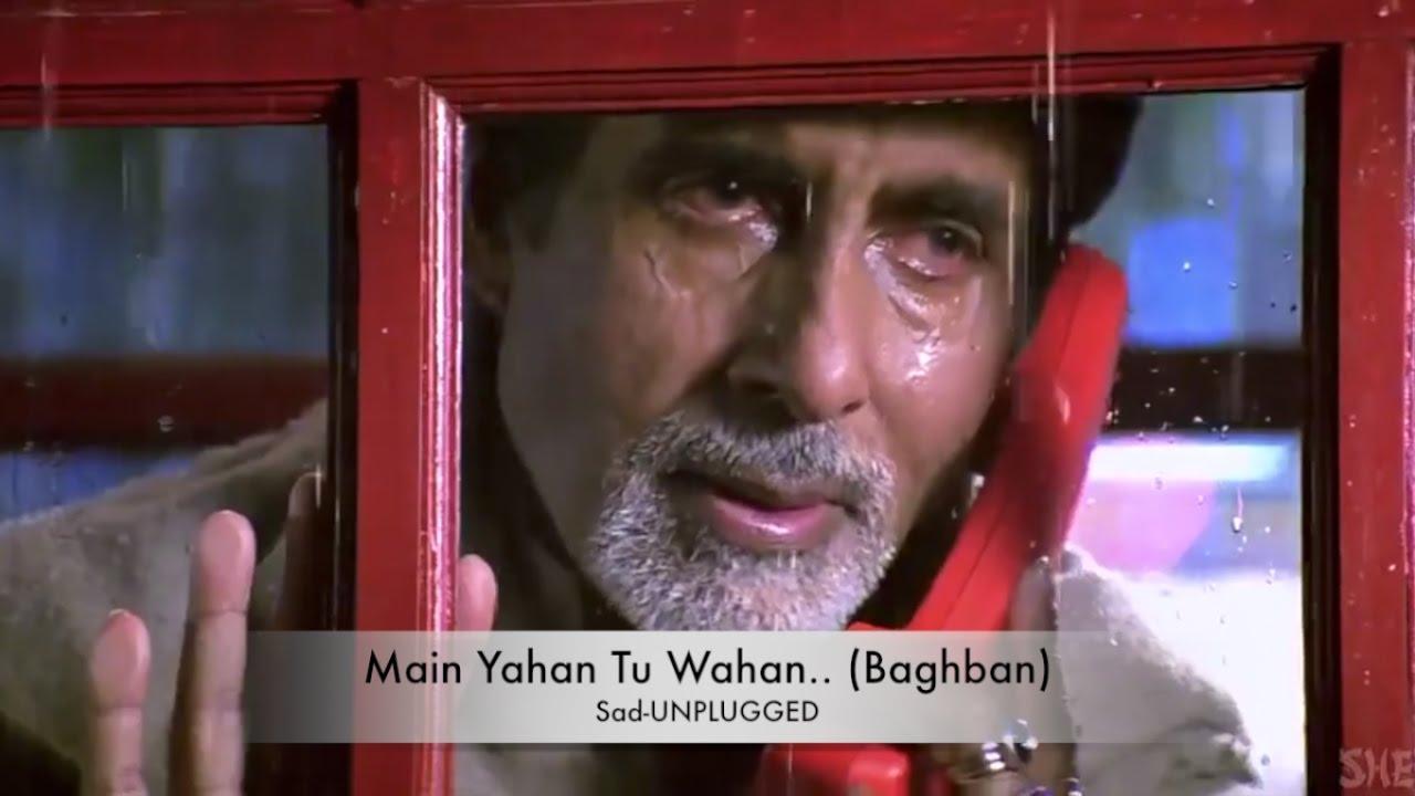 me yaha tu waha baghban song