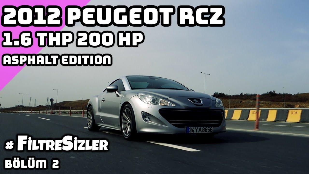 Peugeot Rcz Yearling 16 Thp 200 Hp Asphalt Edition Filtresizler