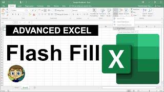 Advanced Excel - Flash Fill Tutorial 2018