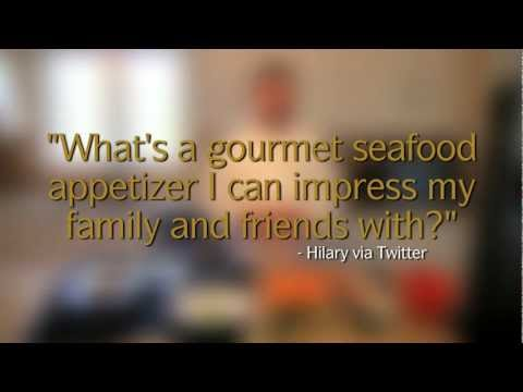 Ask the Chef: What's a gourmet seafood appetizer I can impress my family and friends with?