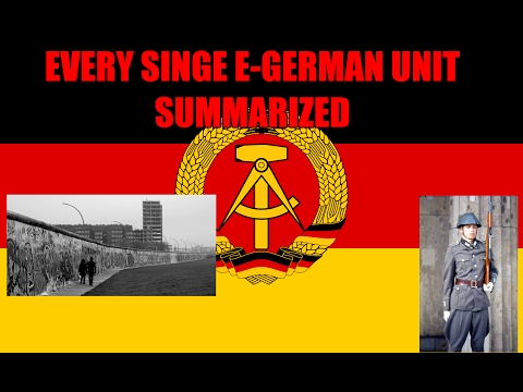 EVERY SINGLE EAST GERMAN unit summarized