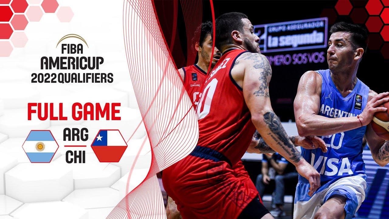 Argentina v Chile - Full Game - FIBA AmeriCup Qualifiers 2022